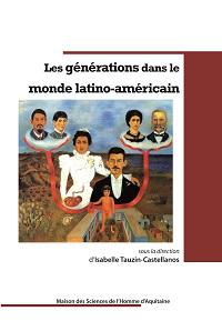 Générations latino-américaines et hispanisme français