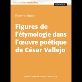 A propos de Vallejo : un ouvrage de Federico Bravo