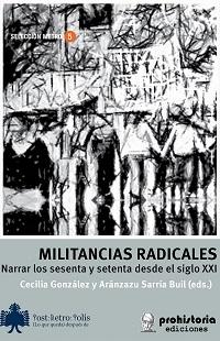 Militancias radicales España y Argentina